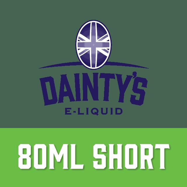 Dainty's Brand - 80ml Shortfill range