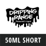 Dripping Range 50ml Short