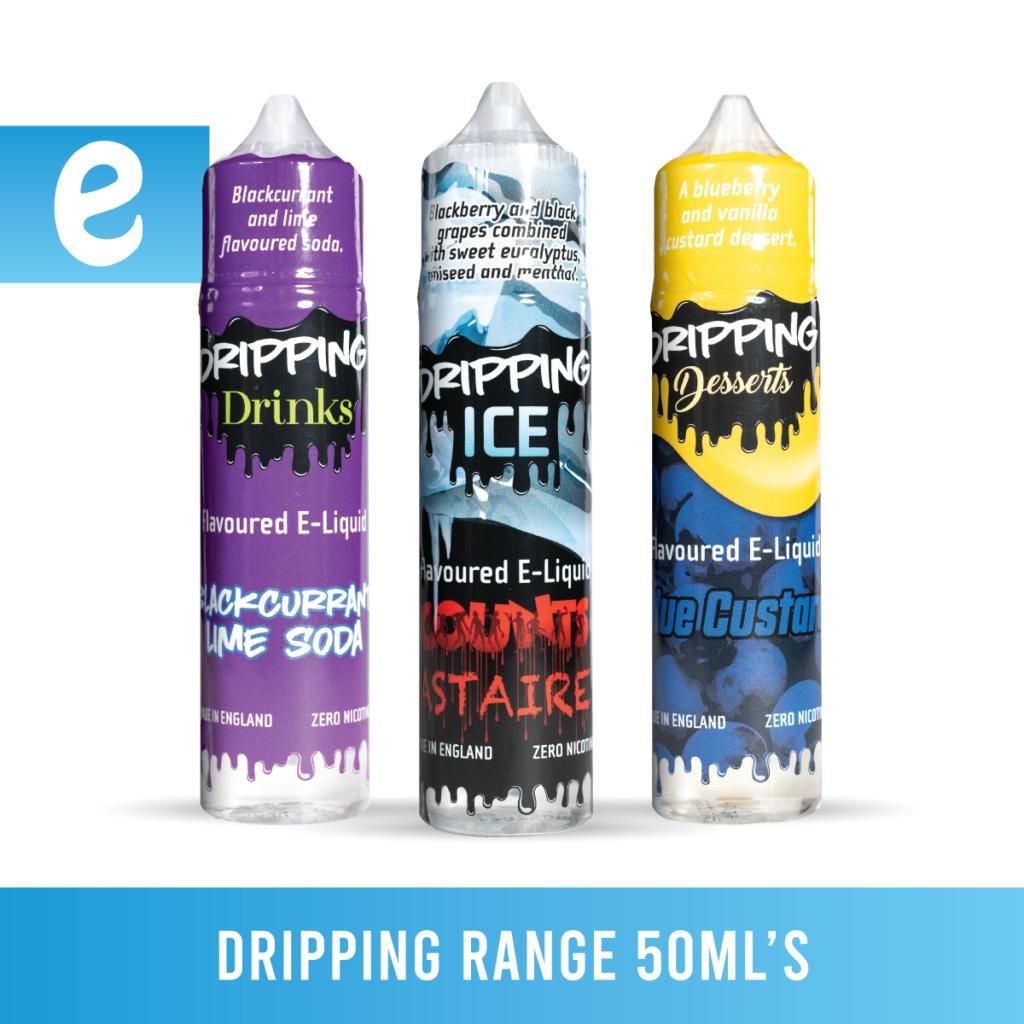 Dripping Range 50ml flavours