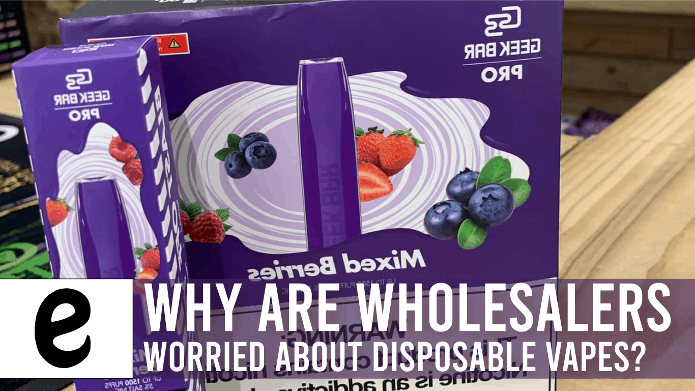 why are wholesalers worried about disposable vapes?
